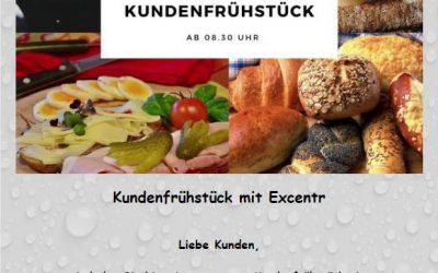 Kundenfrühstück mit Excentr